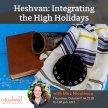 Heshvan: Integrating the High Holidays image