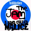 A Band Called Malice (The Jam)   Tribute Band image