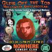 Gleib Off the Top Halloweed SpectaBOOlar: Costume Contest & Improvised Madness image