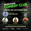 The Big Room Comedy Club (October 2021) image