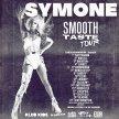 Kitty Tray Presents : Symone Smooth Taste Tour image