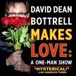 David Dean Bottrell Makes Love: A One-Man Show image