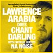 Lawrence Arabia Does Chant Darling image