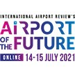 Airport of the Future by International Airport Review 14 – 15 July 2021 (ROW) image