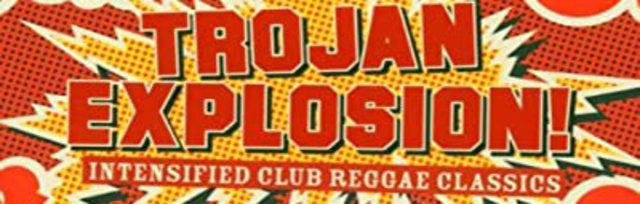 Trojan Explosion Club Night // Earl Gateshead // Lewes Con Club