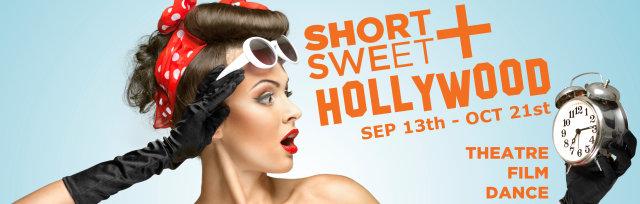 Short+Sweet Hollywood - Saturday October 13, 2018