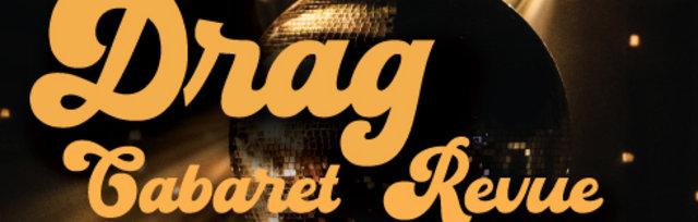 Drag Cabaret and Revue