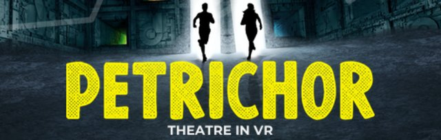 PETRICHOR hosted by The Lowry, Salford