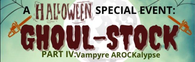 GHOUL-STOCK: Vampyre A-ROCK-Alypse - Halloween 2021