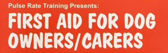 First Aid for Dog Owners/Carers