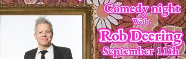 Rob Deering Comedy Night
