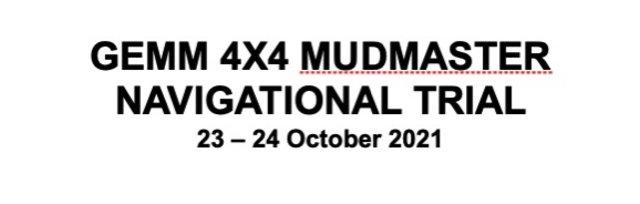 GEMM 4x4 Mudmaster Navigational Trial - 23 & 24th October 2021