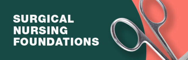 Surgical Nursing Foundations