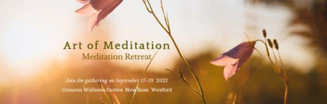 Art of Meditation Retreat Sept 2021