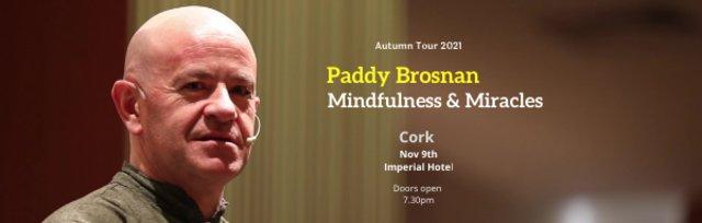 Mindfulness & Miracles - Cork