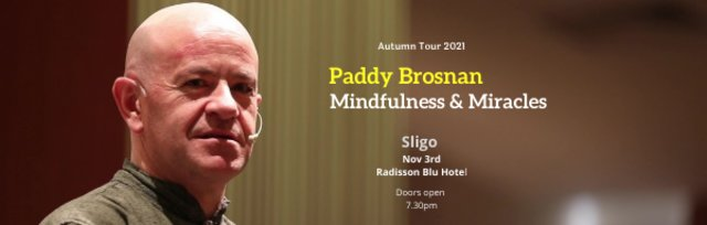 Mindfulness & Miracles - Sligo