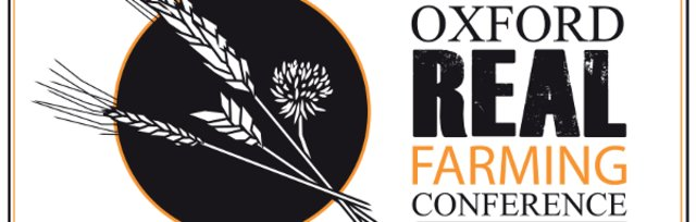 Oxford Real Farming Conference (ORFC) 2022