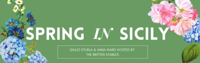 SPRING IN SICILIY Hosted by The Britten Stables