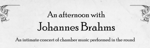An afternoon with Johannes Brahms - Concert One