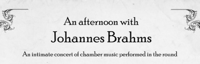 An afternoon with Johannes Brahms - Concert Two