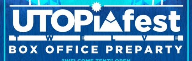 UTOPiAfest Twelve - Box Office Pre-Party!