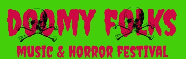 Doomy Folks Music and Horror Festival
