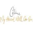 Celine- My Heart Will Go On - Taunton image