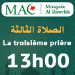 SALAT 03 -  AR - 13h00 - Mosquée Alrawdah (MAC) image