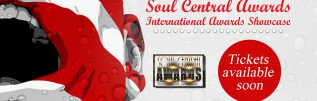 Soul Central International Awards Showcase 2020 May 23rd In #Detroit at The Senate Theatre.