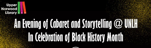 An Evening of Cabaret and Storytelling @ UNLH in Celebration of Black History Month