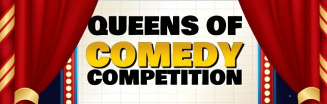 Queens of Comedy Competition