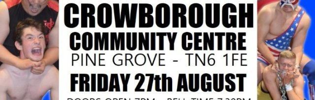 Rumble Wrestling comes to Crowborough
