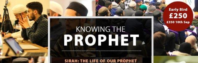 Sheffield: Knowing the Prophet ﷺ