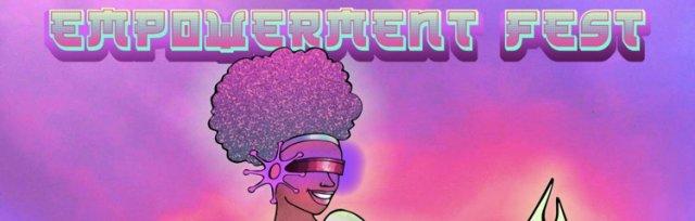 DISSENT RECORDS PRESENTS: EMPOWERMENT FEST