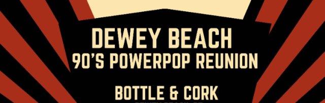 Dewey Beach 90's Powerpop Reunion