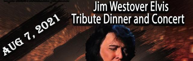 Jim Westover Elvis Dinner and Concert