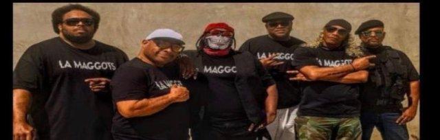 LA MAGGOTS LIVE