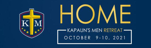 """Kapaun's Men """"Home"""" Retreat"""