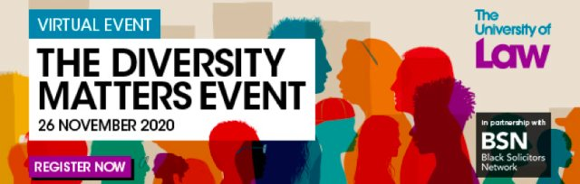 Diversity Matters - 26 November 2020 @ 6pm – The University of Law & BSN Virtual Event