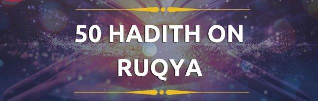 50 Hadith on Ruqya