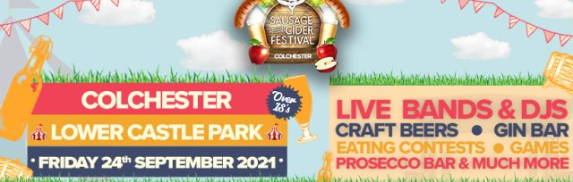 Sausage And Cider Fest - Colchester Outdoors Summer Show