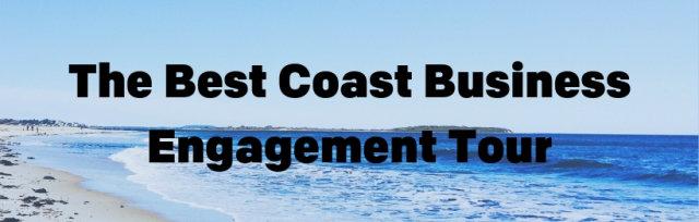 The Best Coast Business Engagement Tour