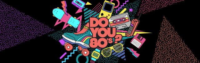DO YOU 80 [ Vendredi 17 Avril ]