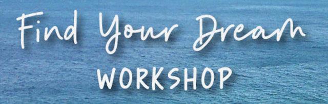 Find Your Dream Workshop