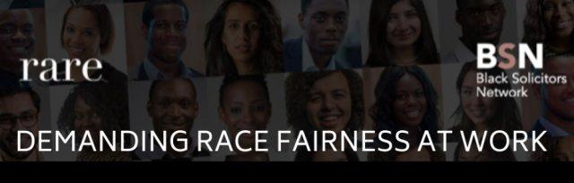 BSN/Rare: Demanding Race Fairness at Work panel event @8.30am on 24 November