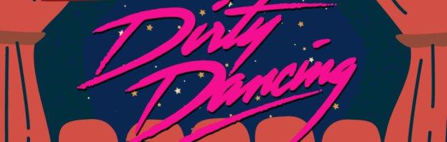 Dirty Dancing: Pop Up Cinema at The Kedleston