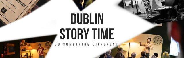 Dublin Story Time - Tales, Spoken Word & Mystery