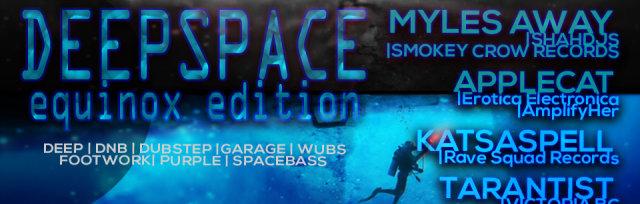 DEEPSPACE: Equiox Edition ft MYLES away, AppleCat, Kastaspell, & Tarantist