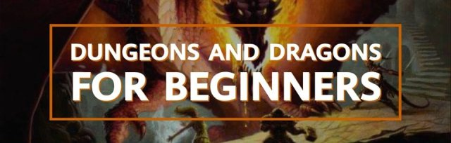 Dungeons And Dragons For Beginners (5th Edition)