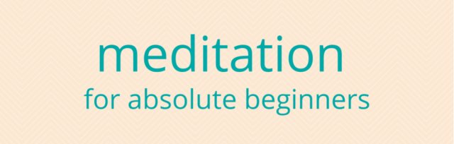 Meditation for Absolute Beginners | In-person